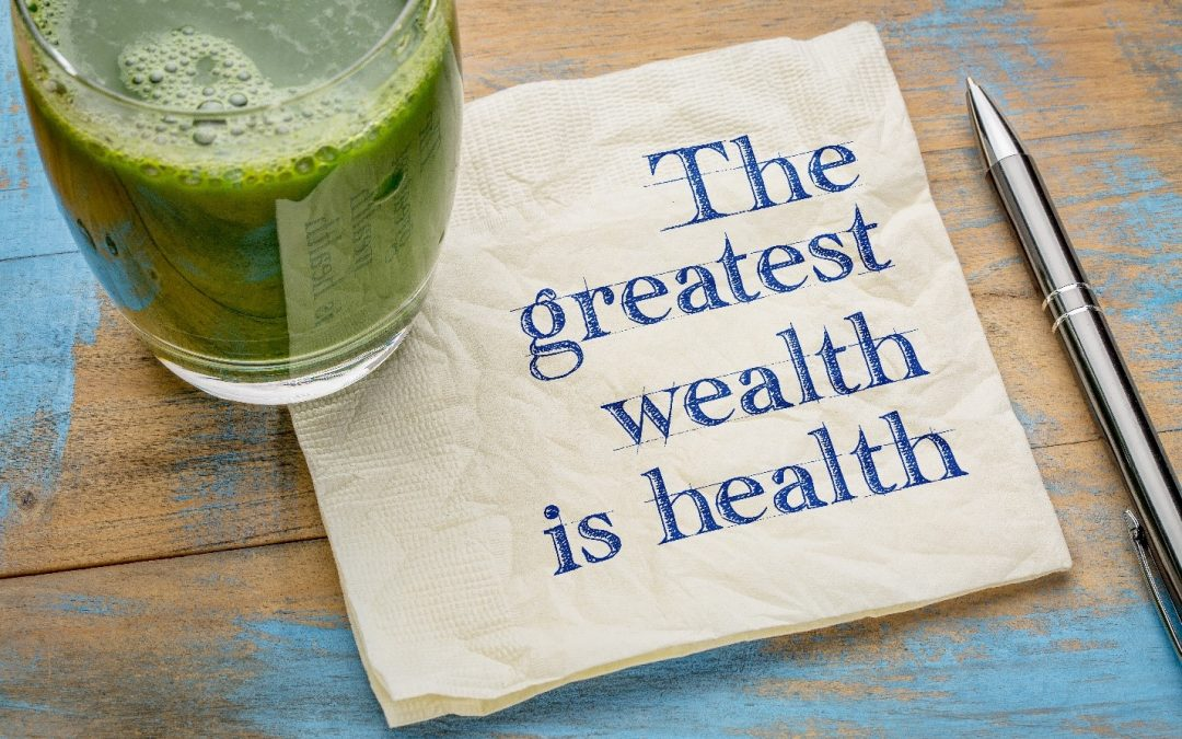 Health and Wealth: Don't Lose Health for Wealth
